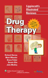 Drug Therapy (Lippincott's Illustrated Reviews)