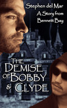 The Demise of Bobby & Clyde