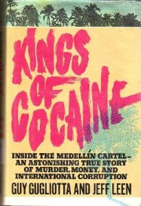 Kings of Cocaine by Guy Gugliotta