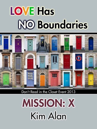 Mission: X (Love Has No Boundaries)