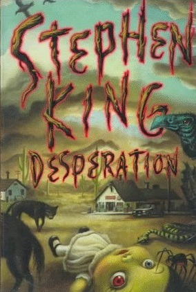 Desperation / The Regulators by Stephen King