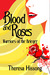 Blood & Roses: Warriors of the Krieger (Book 1)
