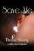 Save Me by Theresa Hissong