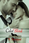 Color Blind by T.  Hammond