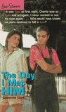 The Day I Met Him (Love Stories For Young Adults, #5)