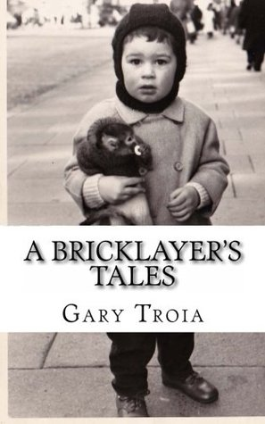 A Bricklayers Tales