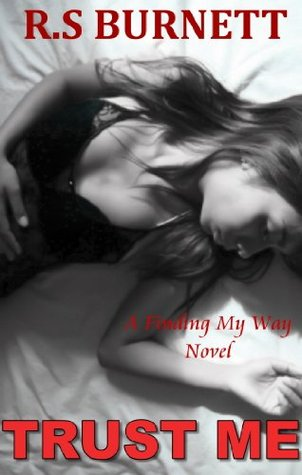 Download free Trust Me (Finding My Way #1) PDF by R.S. Burnett