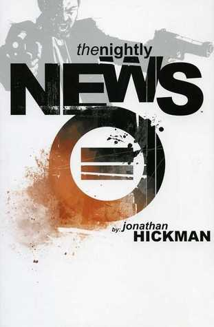 The Nightly News by Jonathan Hickman