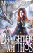 Daughter of Mythos by Melissa Drake