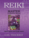 Reiki, Usui & Tibetan, Master Certification Manual