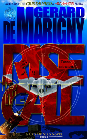 Rise to the Call by Gerard de Marigny