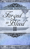 Forged in Blood II (The Emperor's Edge, #7)