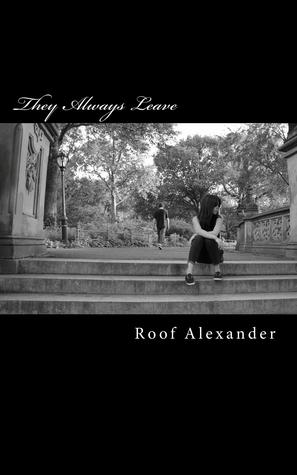 They Always Leave: Stories