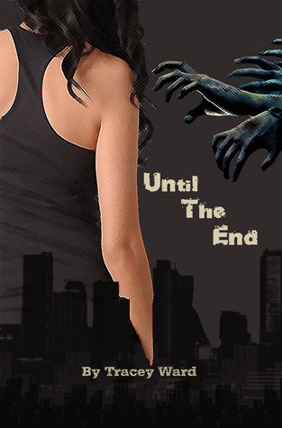 Until the End (Quarantined #1)