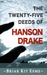 The Twenty-Five Deeds of Hanson Drake