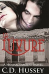 La Luxure: Discover Your Blood Lust (Human Vampire #1)