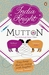 Mutton by India Knight