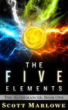 The Five Elements by Scott Marlowe