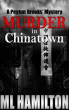 Murder in Chinatown (A Peyton Brooks' Mystery, #5)