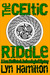 The Celtic Riddle (Lara McClintoch Archeological Mystery, #4)