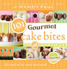 101 Gourmet Cake Bites: For All Occasions