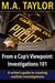 From  a Cop's Viewpoint: Investigations 101 (Law Enforcement 101, #1)