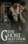 The Ghost Next Door by Ginny Baird