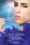 Nail Polish and Feathers (Deep Secrets and Hope, #1)