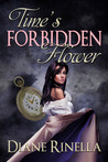 Time's Forbidden Flower (Forbidden Flower, #2)