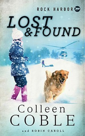 Lost and Found (Rock Harbor Search and Rescue #2)