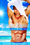 Witness Pursuit by Joanne Wadsworth