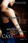 Anything He Wants: Castaway #3 (Anything He Wants: Castaway, #3)