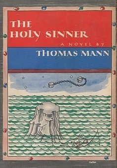 The Holy Sinner by Thomas Mann