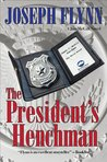The President's Henchman (Jim McGill, #1)
