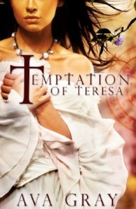 Temptation of Teresa by Ava Gray
