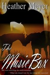 The Music Box by Heather Meyer