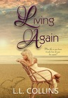 Living Again by L.L. Collins