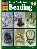 Right-Angle Weave Beading 101 by Carole Rodgers