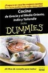 Cocina de Grecia y el Medio Oriente, India y Tailandia para Dummies/The Cooking of Greece, the Middle East, India, and Thailand For Dummies