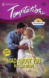 Mad About You (Harlequin Temptation, No 524)