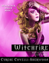 Witchfire [Witchlock Series Book 1]