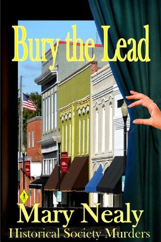 Bury the Lead (Historical Society Murders #1)