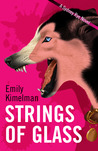 Strings of Glass (A Sydney Rye Novel, #4)