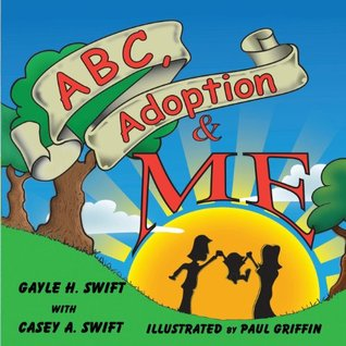 ABC, Adoption & Me: A Multicultural Picture Book for Adoptive Families
