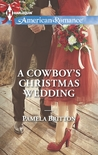 A Cowboy's Christmas Wedding