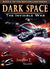 Dark Space (Book 2): The Invisible War