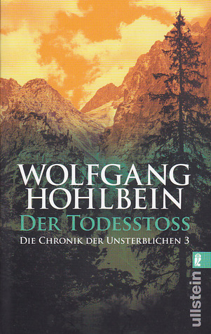 Der Todesstoß by Wolfgang Hohlbein