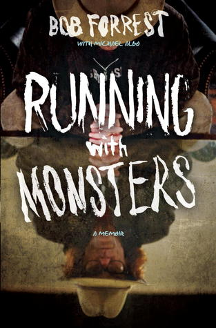 Download online for free Running with Monsters: A Memoir by Bob Forrest, Michael Albo PDF