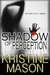 Shadow of Perception (CORE Shadow Trilogy, #2)