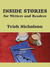 Inside Stories for Writers and Readers by Trish Nicholson